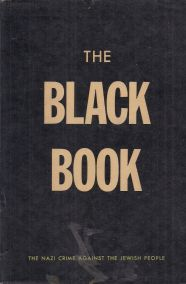 THE BLACK BOOK: THE NAZI CRIME AGAINST THE JEWISH PEOPLE