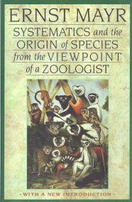 SYSTEMATICS AND THE ORIGIN OF SPECIES FROM THE VIEWPOINT OF A ZOOLOGIST