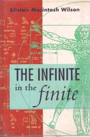 THE INFINITE IN THE FINITE