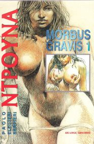 MORBUS GRAVIS 1: ΝΤΡΟΥΝΑ