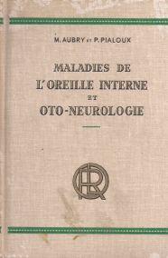 MALADIES DE L'OREILIE INTERNE ET OTO-NEUROLOGIE