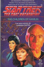 STAR TREK THE NEXT GENERATION: THE CHILDREN OF HAMLIN