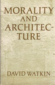 MORALITY AND ARCHITECTURE