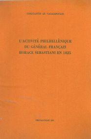 L'ACTIVITE PHILHELLENIQUE DU GENERAL FRANCAIS HORACE SEBASTIANI EN 1825