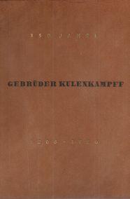 GEBRUDER KULENKAMPFF 1806-1956