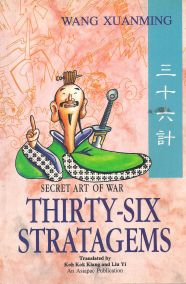 SECRET ART OF WAR: THIRTY SIX STRATAGEMS