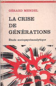 LA CRISE DE GENERATIONS