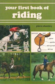 YOUR FIRST BOOK OF RIDING