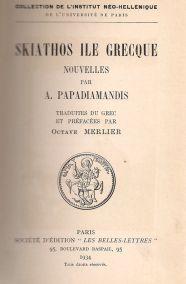 SKIATHOS ILE GRECQUE - NOUVELLES PAR A. PAPADIAMANDIS
