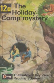 THE HOLIDAY CAMP MYSTERY - 12a