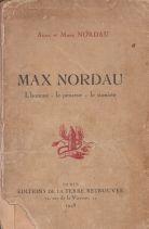Max Nordau: L'homme - le penseur - le Sioniste