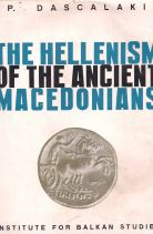 THE HELLENISM OF THE ANCIENT MACEDONIANS