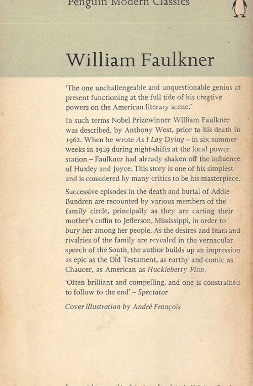 characters selfishness in william faulkners book as i lay dying More about the characters parallels to greek literature the nobel prize in literature 1949 william faulkner literary criticism on faulkner's as i lay dying.
