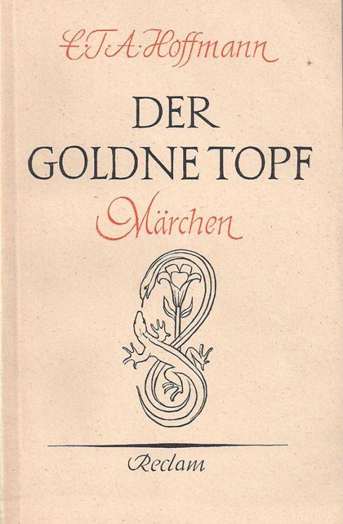 DER GOLDNE TOPF - HOFFMAN F.T.A.