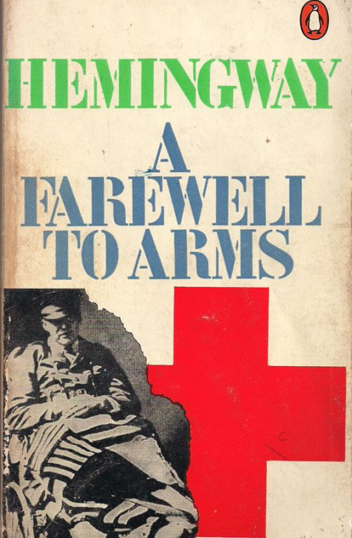 A FAREWELL TO ARMS HEMINGWAY ERNEST