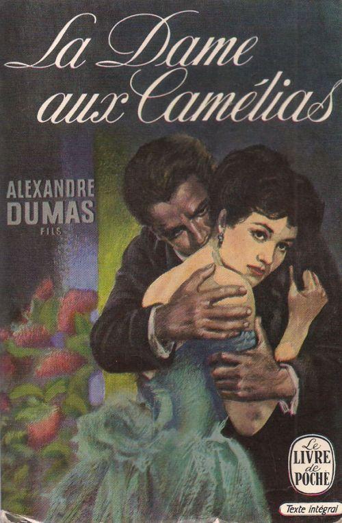 LA DAME AUX CAMELIAS / Η ΚΥΡΙΑ ΜΕ ΤΙΣ ΚΑΜΕΛΙΕΣ - ΔΟΥΜΑΣ ΑΛΕΧΑΝΔΡΟΣ / DUMAS ALEXANDRE