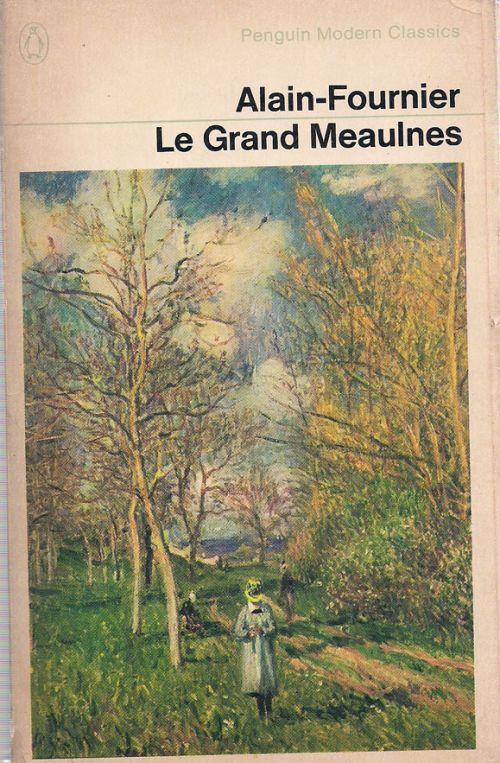 LE GRAND MEAULNES - FOURNIER ALAIN