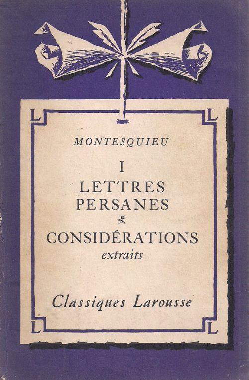 LETTRES PERSANES - CONSIDERATIONS EXTRAITS - ΜΟΝΤΕΣΚΙΕ - MONTESQUIEU