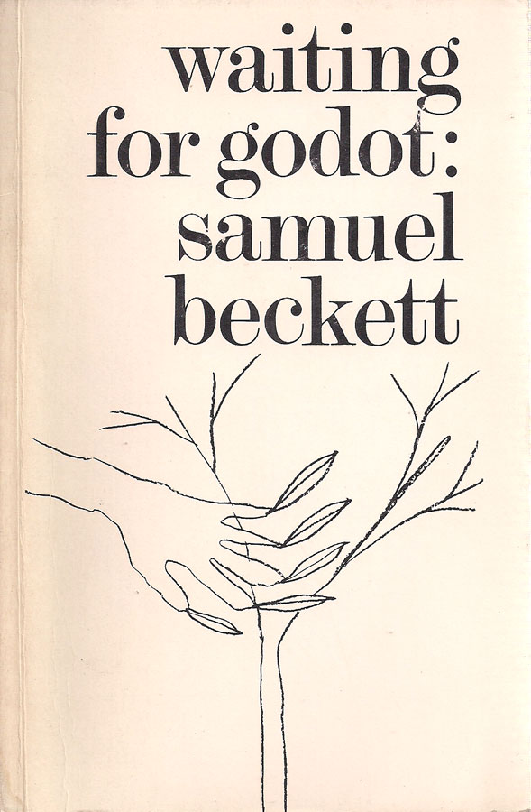 the purpose of human life in waiting for godot by samuel beckett Existentialism as prevalent in the book of ecclesiastes and samuel becket's waiting for godot solomon or the author of ecclesiastes was the first man to comprehend human life on earth as meaningless and futile.