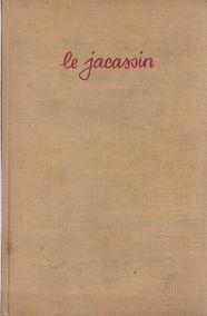 LE JACASSIN
