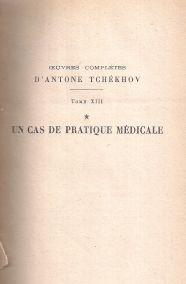 UN CAS DE PRATIQUE MEDICALE TOME XIII