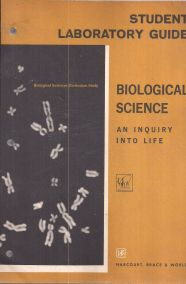 BIOLOGICAL SCIENCE: AN INQUIRY INTO LIFE- STUDENT LABORATORY GUIDE