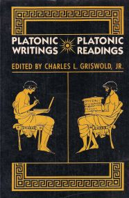 PLATONIC WRITINGS PLATONIC READINGS