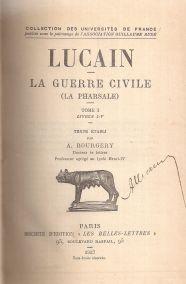 LUCAIN-LA GUERRE CIVILE (LA PHARSALE) TOME I LIVRES I-V