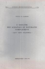 L'ORIGINE DES ALBANAIS ET ROUMAINS COMPLEMENT -ΔACO - GETO- SCLAVINICA