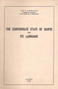 THE CONFEDERATE STATE OF SKOPJE AND ITS LANGUAGE