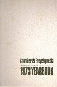 CHAMBERS'S ENCYCLOPEDIA - 1973 YEARBOOK