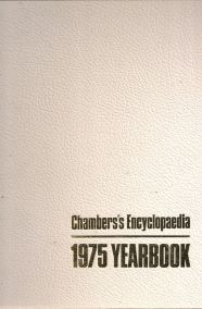 CHAMBERS'S ENCYCLOPEDIA - 1975 YEARBOOK
