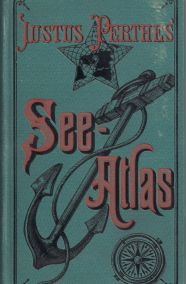 SEE - ATLAS , JUSTUS PERTHES