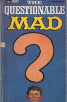 THE QUESTIONABLE MAD?
