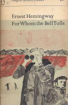 FOR WHOM THE BELL TOLLS - ΓΙΑ ΠΟΙΟΝ ΧΤΥΠΑ Η ΚΑΜΠΑΝΑ - ΧΕΜΙΝΓΟΥΕΪ ΕΡΝΕΣΤ - HEMINGWAY ERNEST