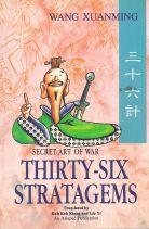 SECRET ART OF WAR: THIRTY SIX STRATAGEMS