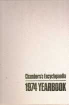 CHAMBERS'S ENCYCLOPEDIA - 1974 YEARBOOK