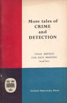 MORE TALES OF CRIME AND DETECTION