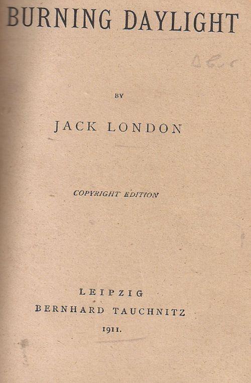 BURNING DAYLIGHT - ΛΟΝΤΟΝ - LONDON J.
