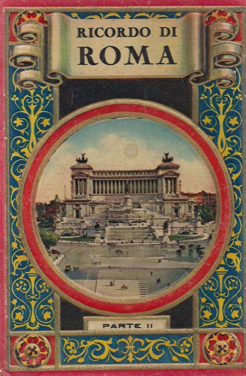 RICORDO DI ROMA -  PARTE II